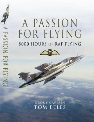 A Passion for Flying by Tom Eeles image