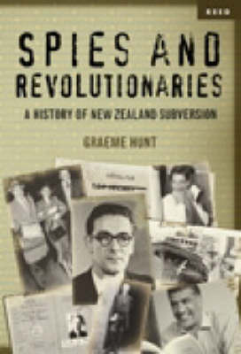 Spies and Revolutionaries by Graeme Hunt image