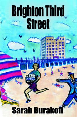 Brighton Third Street by Sarah Burakoff
