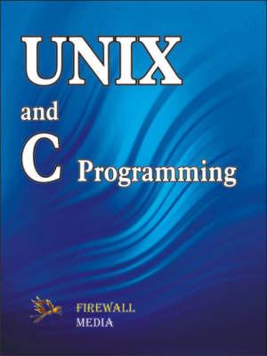 Unix and C Programming by Ashok Arora