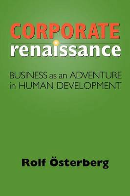Corporate Renaissance by Rolf Osterberg