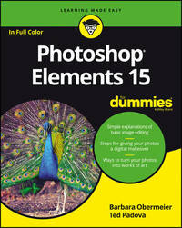 Photoshop Elements 15 for Dummies by Barbara Obermeier