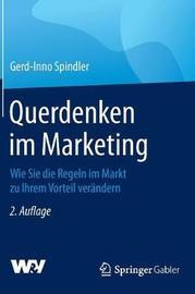 Querdenken Im Marketing by Gerd-Inno Spindler