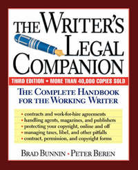The Writer's Legal Companion by Brad Bunnin