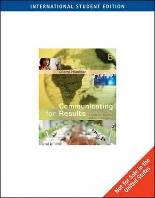 Communicating for Results by Cheryl M Hamilton image
