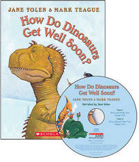 How Do Dinosaurs Get Well Soon? - Audio by Jane Yolen