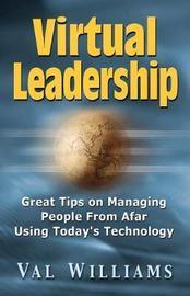 Virtual Leadership by Val Williams