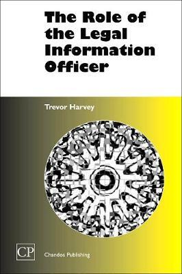 The Role of the Legal Information Officer by Trevor Harvey image