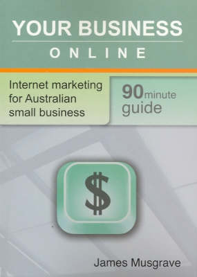 Your Business Online by James Musgrave image