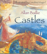 Castles by Allan Baillie image