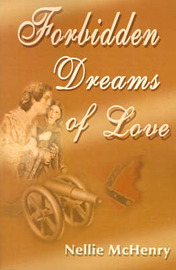 Forbidden Dreams of Love by Nellie McHenry image