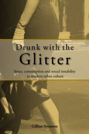 Drunk with the Glitter by Gillian Swanson image