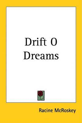 Drift O Dreams by Racine McRoskey image