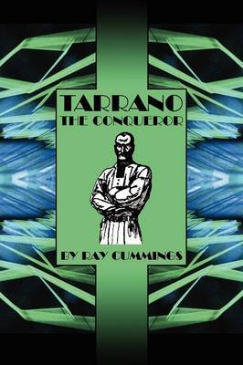 Tarrano the Conqueror by Ray Cummings image