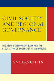 Civil Society and Regional Governance by Anders Uhlin