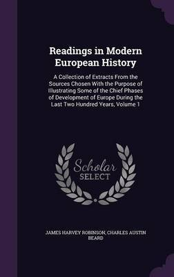 Readings in Modern European History by James Harvey Robinson image
