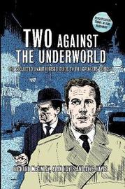Two Against the Underworld - The Collected Unauthorised Guide to the Avengers Series 1 by Alan Hayes