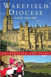Wakefield Diocese by Kate Taylor