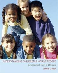 Understanding Children and Young People by Jennie Lindon image