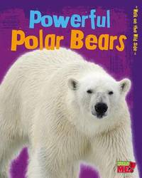 Powerful Polar Bears by Charlotte Guillain