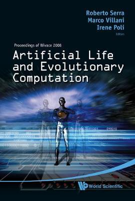Artificial Life And Evolutionary Computation - Proceedings Of Wivace 2008 image