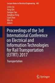 Proceedings of the 3rd International Conference on Electrical and Information Technologies for Rail Transportation (EITRT) 2017