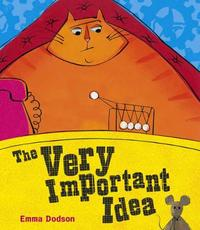 The Very Important Idea by Emma Dodson image