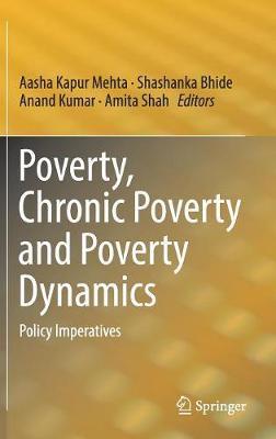 Poverty, Chronic Poverty and Poverty Dynamics