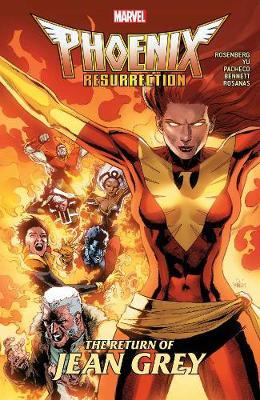 Phoenix Resurrection: The Return Of Jean Grey by Matthew Rosenberg