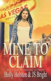 Mine to Claim by Holly Holston image