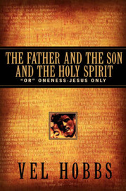The Father and the Son and the Holy Spirit by Vel Hobbs image