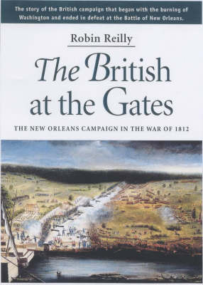 The British at the Gates by Robin Reilly image