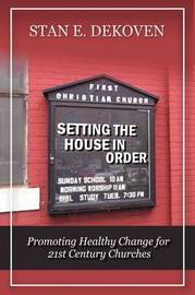 Setting the House in Order by Stan DeKoven image