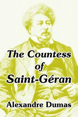 The Countess of Saint-Geran by Alexandre Dumas image