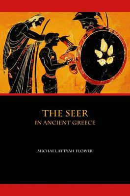 The Seer in Ancient Greece by Michael Flower image