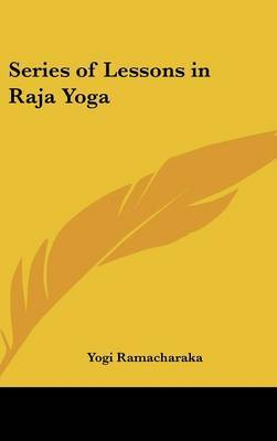Series of Lessons in Raja Yoga image