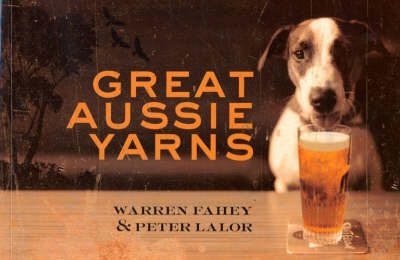 Great Aussie Yarns by Warren Fahey