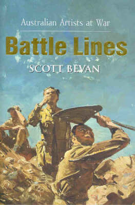 Australian Artisits at War by Bevan Scott