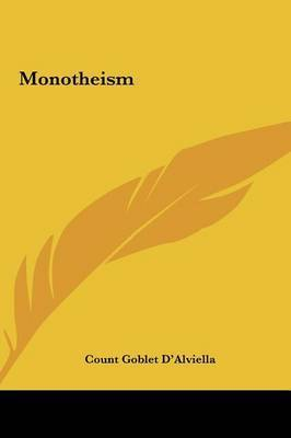 Monotheism by Count Goblet D'Alviella
