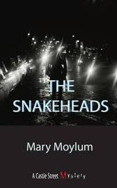 The Snake Heads by Mary Moylum image
