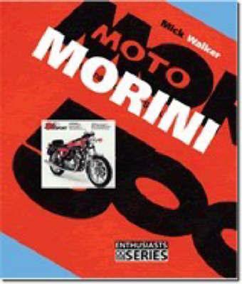 Moto Morini by Mick Walker