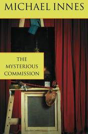The Mysterious Commission by Michael Innes image
