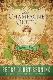 The Champagne Queen by Petra Durst-Benning