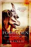 The Forbidden by F. R. Tallis