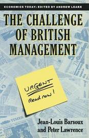 The Challenge of British Management by Peter Lawrence
