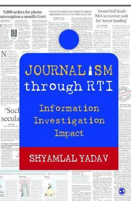 Journalism through RTI by Shyamlal Yadav