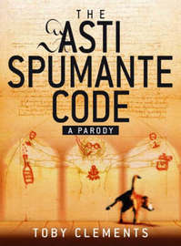 The Asti Spumante Code by Toby Clements image