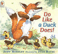 Do Like a Duck Does! by Judy Hindley image
