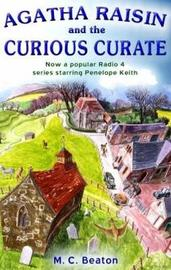 Agatha Raisin and the Curious Curate by M.C. Beaton image