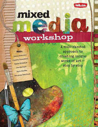 Mixed Media Workshop by Isaac Anderson